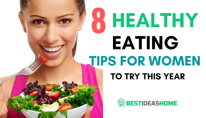 Healthy Eating Tips for Women